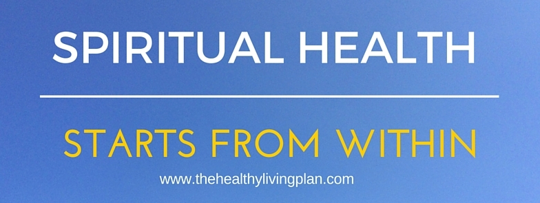 Spiritual health starts from within.