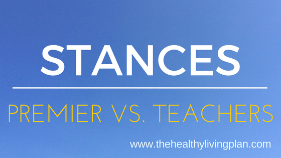 Stances: Our Premier vs. Our Teachers