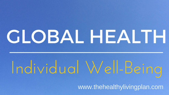Global Health. Individual Well-Being.