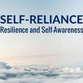 self-reliance-resilience-self-awareness
