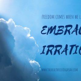 embrace irrational